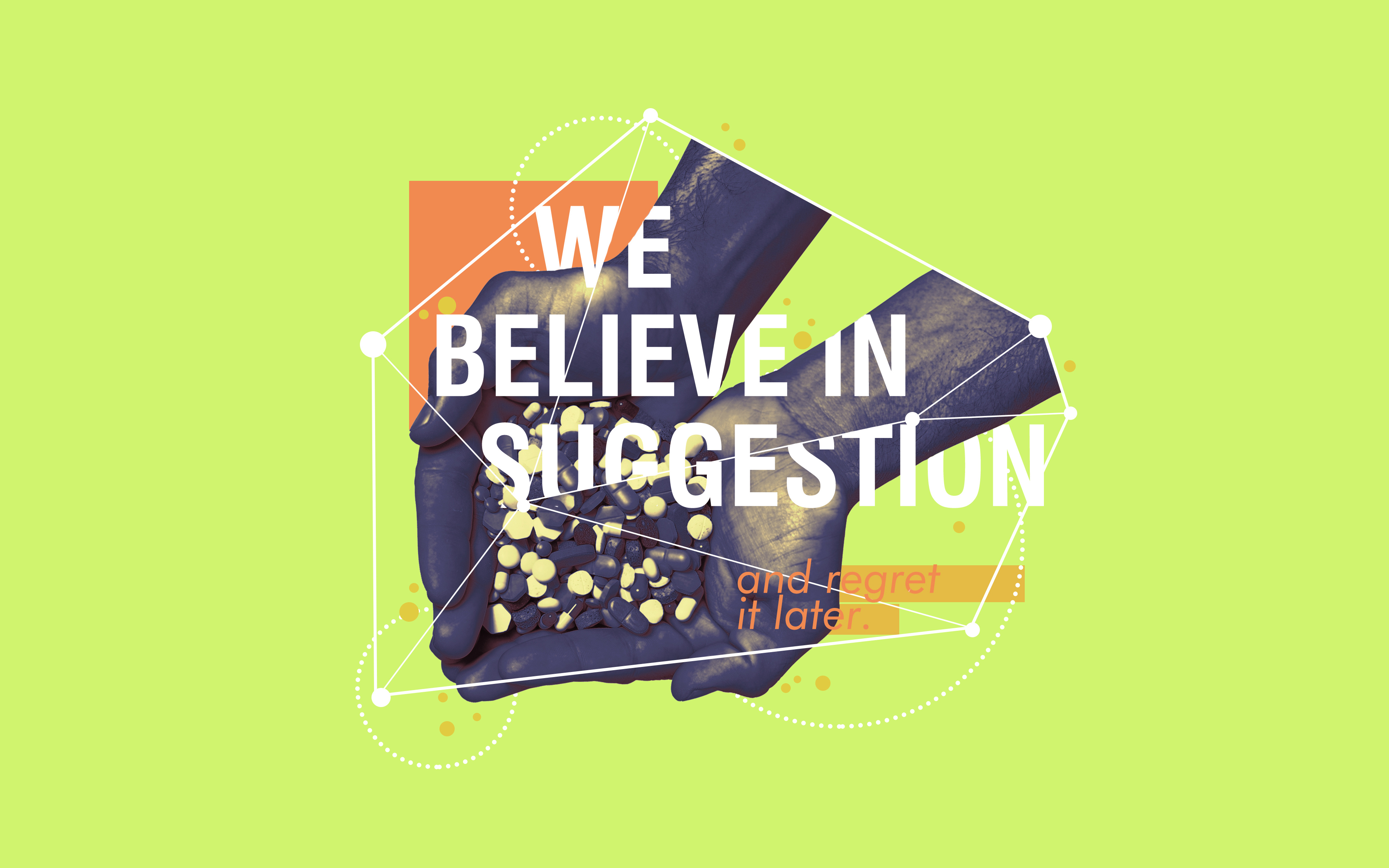 Believe in Suggestion Quote 4K