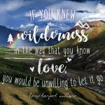 Wilderness Love Quote